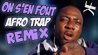 NEYMAR, CAVANI, MBAPPÉ ON S'EN FOUT (Afro Trap REMIX)