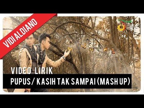 Vidi Aldiano - Pupus/ Kasih Tak Sampai (Mash Up) | Video Lirik