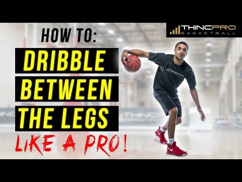 How to: Dribble a Basketball BETWEEN THE LEGS for Beginners!!! (Step By Step Basketball Moves)