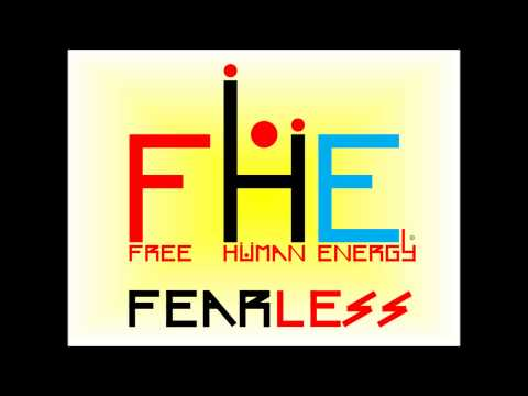 FEARLESS - Free Human Energy