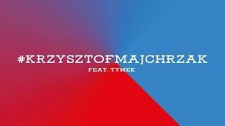 APP: Sensi & DJ Kebs feat. Tymek - #krzysztofmajchrzak (audio)