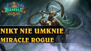 NIKT NIE UMKNIE... - MIRACLE ROGUE - Hearthstone Decks (Rastakhan