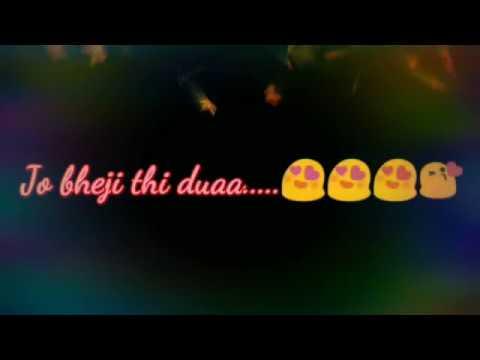 Whatsapp status video   jo bheji thi duaa   Arijit Singh   Download link is in description