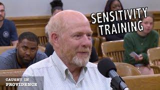 Sensitivity Training, Escarole and A Lot of Work