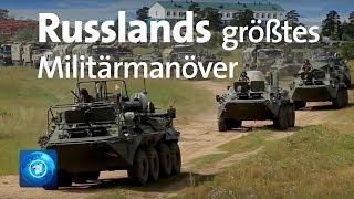 Russland startet größte Militärübung seit 40 Jahren