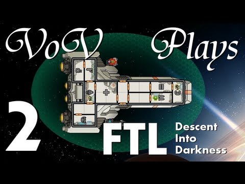VoV Plays FTL Mods: Descent Into Darkness - Part 2: System Shock