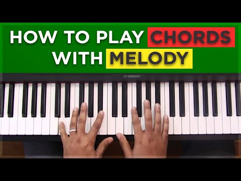 #10: How To Play Chords With Melody