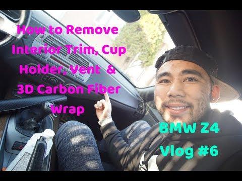 Vlog#6 Bmw Z4 Interior Dashboard Trim Removal, Vent , Cup Holder 3D Carbon Fiber Vinyl Wrap #BmwZ4