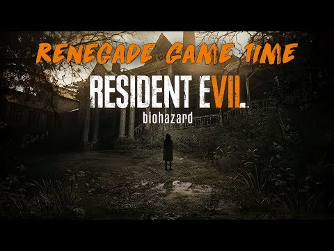 #SPOOPSTOBER Renegade Game Time - Resident Evil 7: Biohazard (Welcome to the Family)