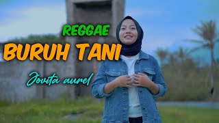 Jovita Aurel - Buruh Tani (Reggae Version)