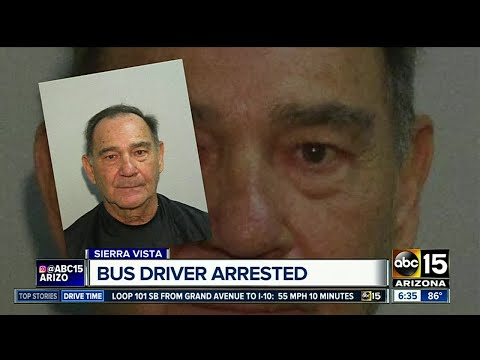 Bus driver arrested in Sierra Vista for inappropriately touching
