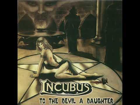 Incubus- To The Devil A Daughter (FULL ALBUM) 1984