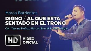 #Digno #AlQueEstaSentado - Marco Barrientos Ft. Yvonne Muño...