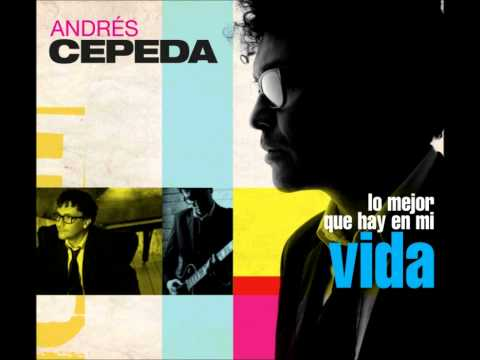 Andrés Cepeda - El Cielo que no merezco + Como te Atreves (Bonus Track )
