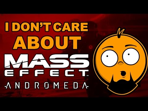 I Don't Care About Mass Effect Andromeda