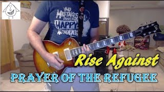 Rise Against - Prayer Of The Refugee - Guitar Cover (Tab in description!)
