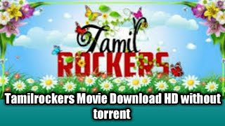 How to download 2019 movies in tamilrockers without torrent / VR Tech