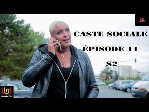 CASTE SOCIALE  ÉPISODE 11 SAISON 2