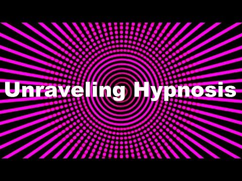 Unraveling Hypnosis