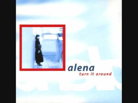 Alena - Turn It Around ( Extended Mix ).wmv