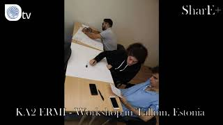 SHARE+ | KA2 ERMI - Workshop in Tallinn, Estonia