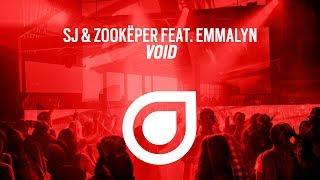 Sj Zookëper feat Emmalyn Void OUT NOW