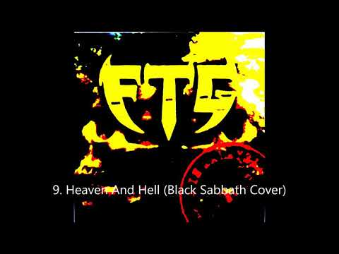 FTG - Heaven And Hell (Black Sabbath Cover) / Track 09 ( Best Audio )