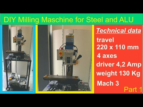 cnc Milling Maschine DIY for Steel and ALU  Part 1