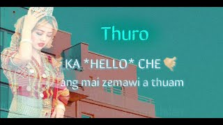 Omomtea Sladen ft Nunui Zathang & Unik Tongue - THURO (Lyrics Video) | LAI BÂWM