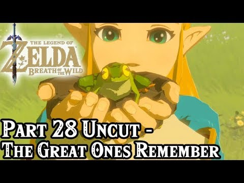 Breath of the Wild [Part 28 Uncut - The Great Ones Remember]