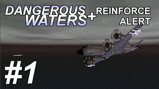 Dangerous Waters + Reinforce Alert 1.41: Into the Storm 1