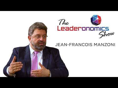 The Leaderonomics Show - Jean-Francois Manzoni, President (Dean) of IMD