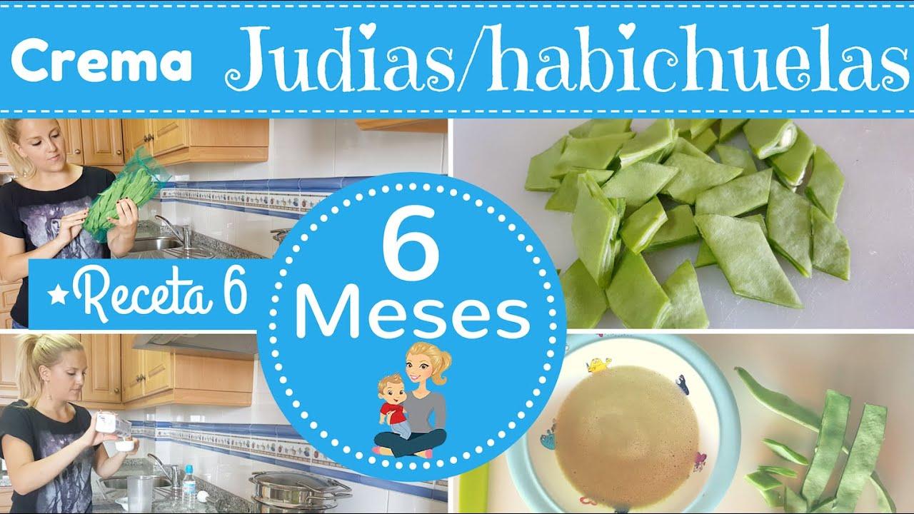 Receta 6 para bebe de 6 meses crema judias o habichuelas primeras recetas para mi bebe youtube - Papillas para bebes de 6 meses ...