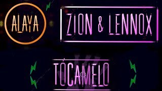 Alaya - Tócamelo (feat. Zion & Lennox) [Official Lyric Video]