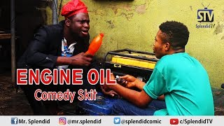 ENGINE OIL COMEDY SKIT (Splendid TV Cartoon)