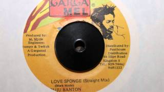 BUJU BANTON - LOVE SPONGE (STRAIGHT MIX)