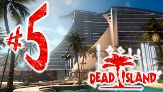 Dead Island - Parte 5 : Pesadelo no Hotel! [PC 60FPS - PT-BR]