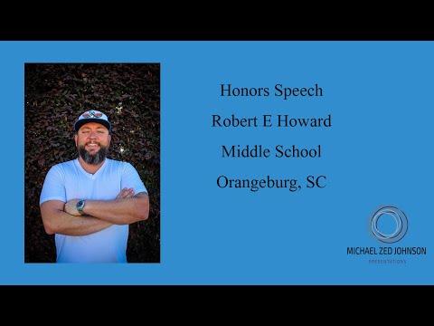 Honors Ceremony Character Speech Robert E Howard Middle School Orangeburg, SC