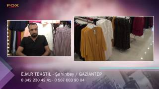 E.M.R TEKSTİL - GAZİANTEP ŞAHİNBEY