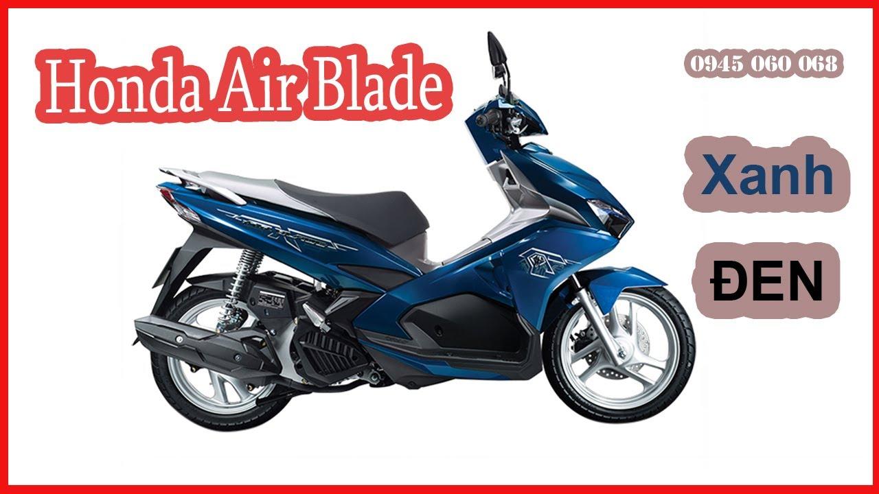 Honda air blade 2019 phiên bản cao cấp màu xanh và màu đen ...