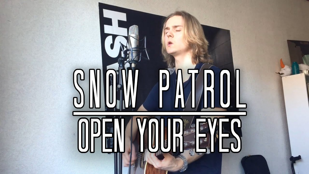 Download Snow Patrol - Open Your Eyes Cover [Meverick]
