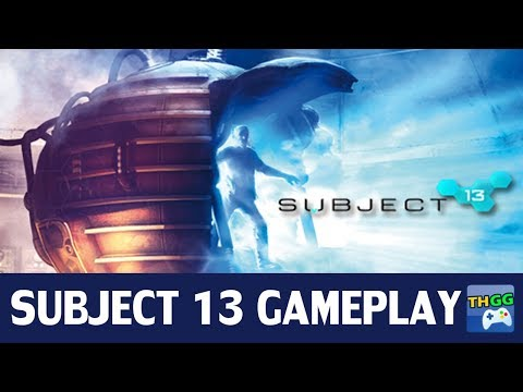 Subject 13 - First Gameplay 【Part1】