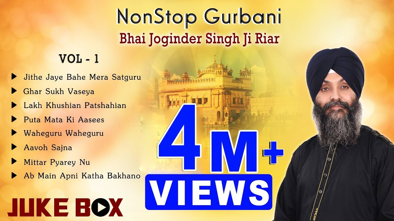 Non Stop Best Shabad Gurbani by Bhai Joginder Singh Ji Riar- Gurbani Kirtan | Jukebox Vol -01