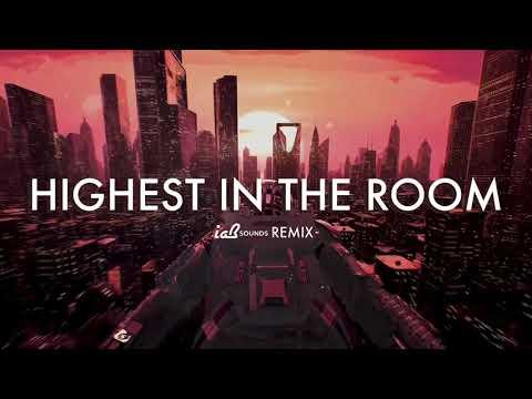 Travis Scott – HIGHEST IN THE ROOM (IAB Sounds Remix)