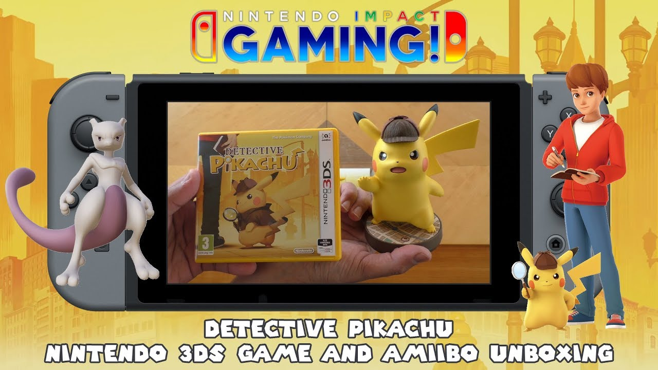 Detective Pikachu Nintendo 3ds Game And Amiibo Unboxing Youtube