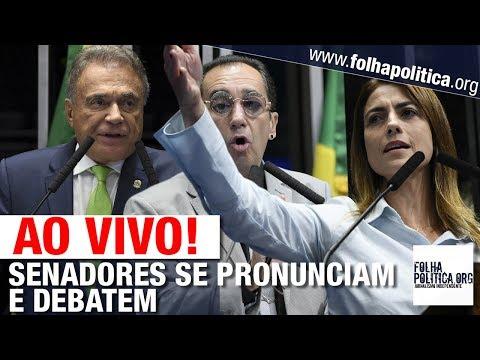 AO VIVO: SENADORES SE PRONUNCIAM SOBRE O GOVERNO JAIR BOLSONARO - JORGE KAJURU, ÁLVARO DIAS E..