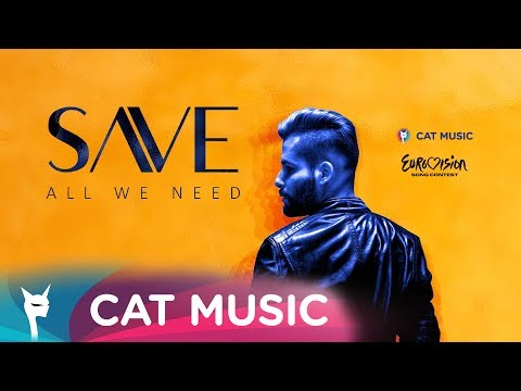 SAVE - All We Need (Official Single)