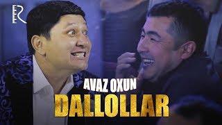 Avaz Oxun - Dallollar