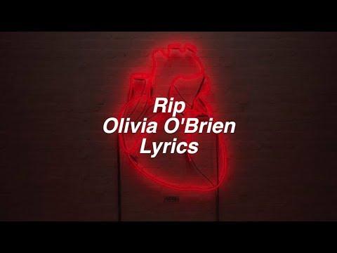 RIP || Olivia O'Brien Lyrics
