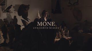 Mone - Crocodile Kisses (official video)